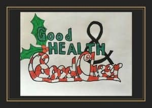 Good health and good cheer is a great holiday motto