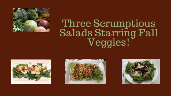 Get those fall veggies with salads