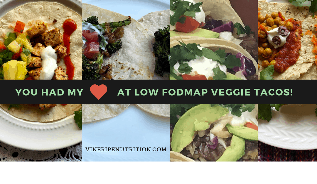 Low Fodmap Vegetarian Taco Ideas