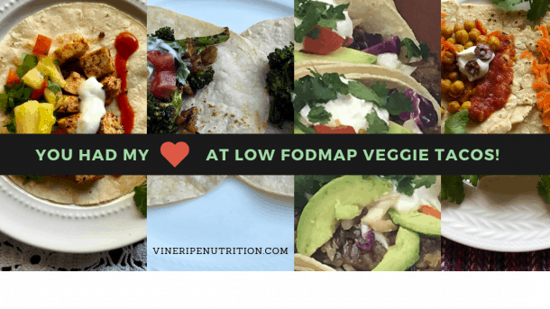Plant Based Low Fodmap Tacos